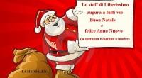 Cari amici di Liberissimo, ogni fine anno ci ritroviamo, fortunatamente e ringraziando il Signore, a scambiarci gli auguri per il Santo Natale e per il nuovo anno […]