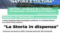 Il 23 settembre sera p.v. , al Memoriale e al Compendio Garibaldino a Caprera, si darà vita ad una degustazione di prodotti della tradizione garibaldina: la storia […]