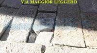 """Proprio mentre preparavamo l'edizione di Liberissimo è arrivata una nuova segnalazione per le lastre che hanno ceduto (non è la prima volta), in Via Maggior Leggero. """"Puoi […]"""